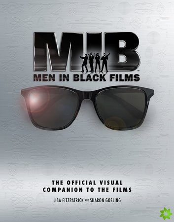 Men in Black: The Official Visual Companion to the Films
