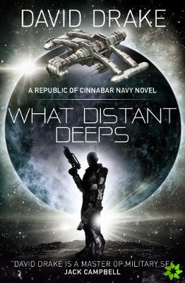 What Distant Deeps (The Republic of Cinnabar Navy series #8)