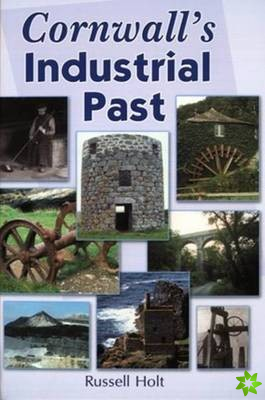 Cornwall's Industrial Past