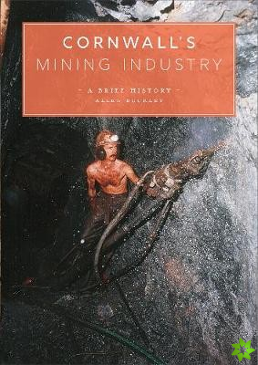 Cornwall's Mining Industry