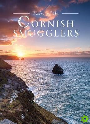 Tales of the Cornish Smugglers