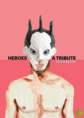 Heroes: A Tribute