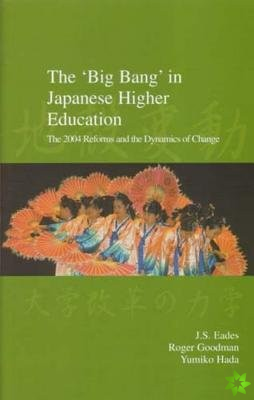 'Big Bang' in Japanese Higher Education