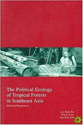 Political Ecology of Tropical Forests in Southeast Asia