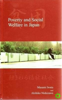 Poverty and Social Welfare in Japan
