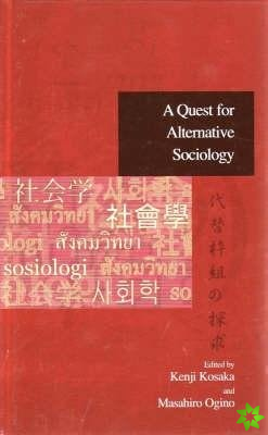 Quest for Alternative Sociology