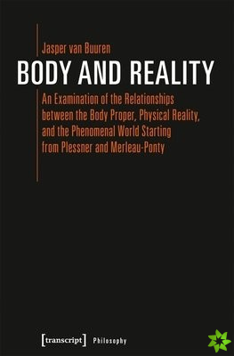 Body and Reality