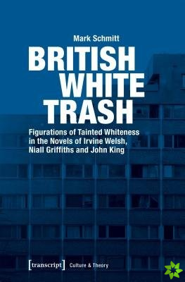 British White Trash