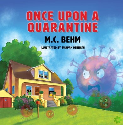 Once Upon a Quarantine
