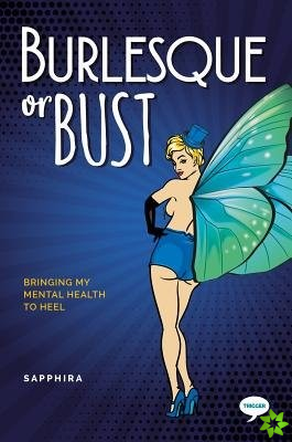 Burlesque or Bust