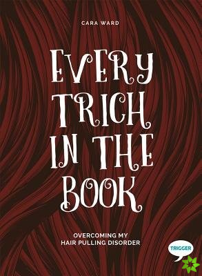 Every Trich in the Book