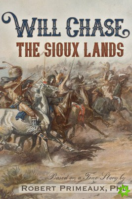 Will Chase, aThe Sioux Landsa