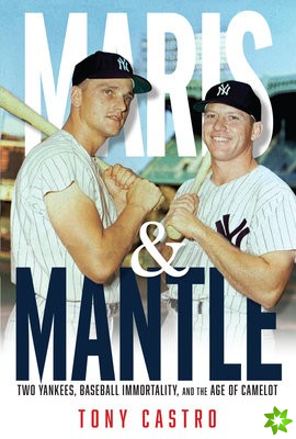 Maris and Mantle