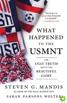 What Happened to the U.S. Menas National Soccer Team?