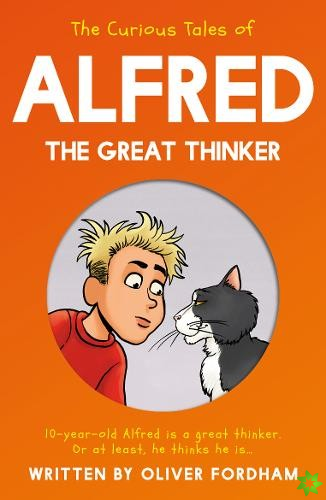 Curious Tales of Alfred the Great Thinker
