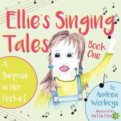Ellie's Singing Tales: Book 1
