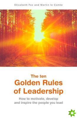 ten Golden Rules of Leadership
