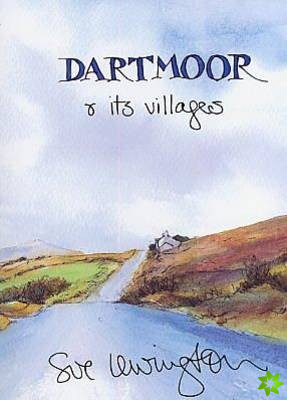 Dartmoor and its Villages