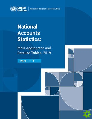 National Accounts Statistics: Main Aggregates and Detailed Tables 2019 (Five-volume Set)