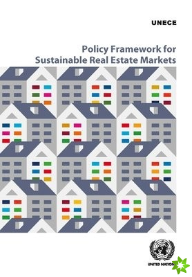 Policy Framework for Sustainable Real Estate Markets