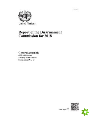 Report of the Disarmament Commission for 2018