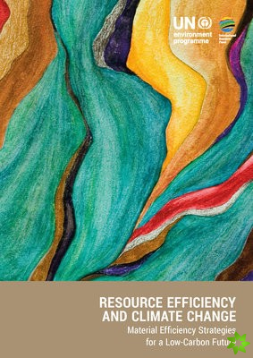 Resource Efficiency and Climate Change