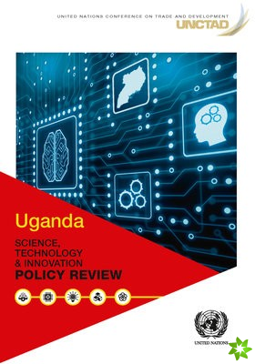 Uganda science, technology and innovation policy review