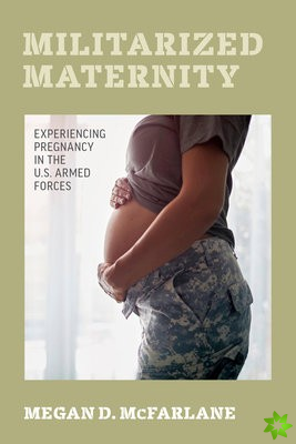 Militarized Maternity