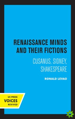 Renaissance Minds and Their Fictions