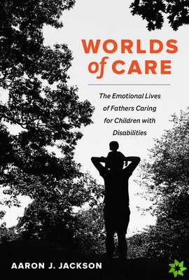 Worlds of Care