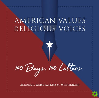 American Values, Religious Voices - 100 Days. 100 Letters