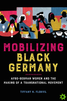 Mobilizing Black Germany