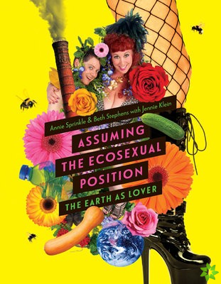 Assuming the Ecosexual Position