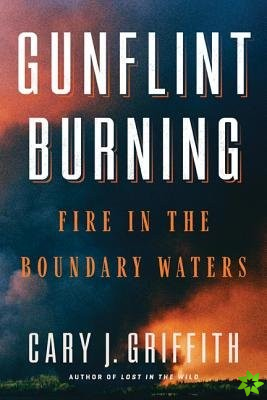 Gunflint Burning