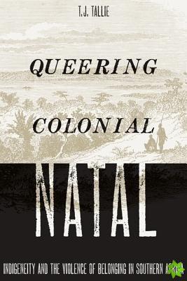 Queering Colonial Natal
