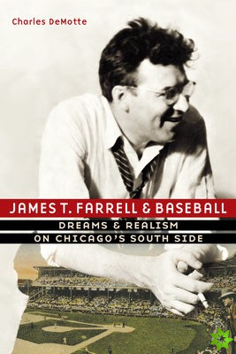 James T. Farrell and Baseball