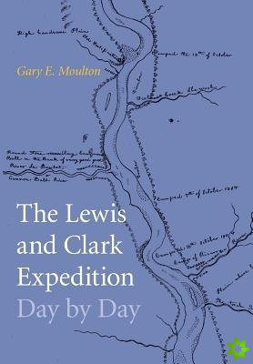 Lewis and Clark Expedition Day by Day