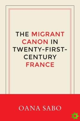 Migrant Canon in Twenty-First-Century France