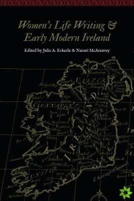 Women's Life Writing and Early Modern Ireland
