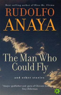 Man Who Could Fly and Other Stories