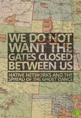 We Do Not Want the Gates Closed between Us