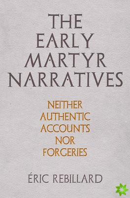 Early Martyr Narratives