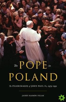 John Paul II: Pilgrimages to Poland, 1979-1991