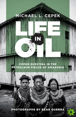 Life in Oil