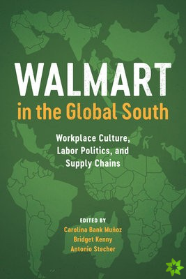 Walmart in the Global South
