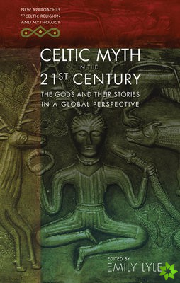Celtic Myth in the 21st Century