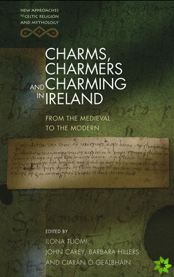 Charms, Charmers and Charming in Ireland