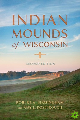 Indian Mounds of Wisconsin