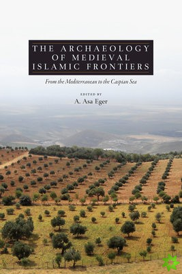 Archaeology of Medieval Islamic Frontiers