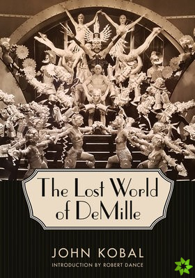 Lost World of DeMille